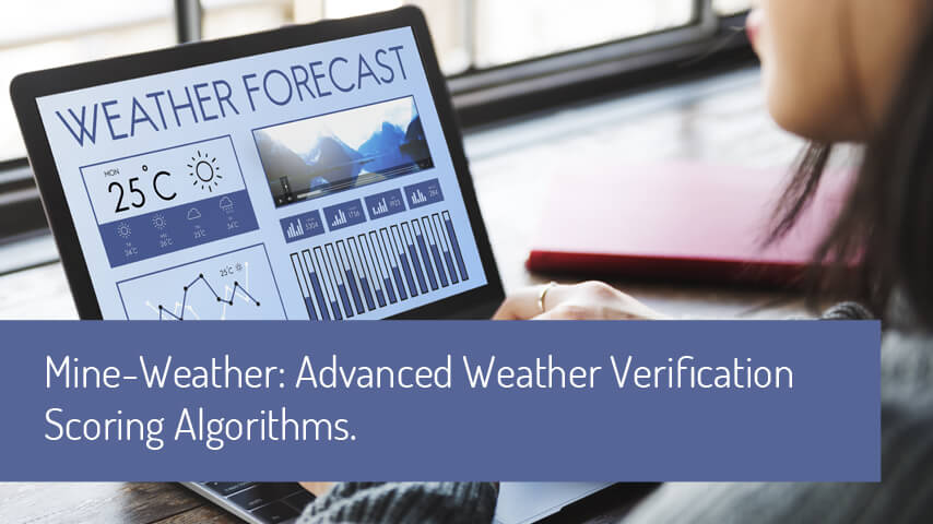 ADVANCED WEATHER VERIFICATION SCORING ALGORITHMS