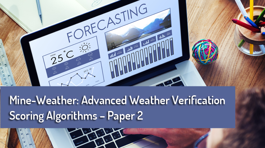 ADVANCED WEATHER VERIFICATION SCORING ALGORITHMS 2