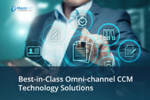 Best-in-Class Omni-channel CCM Technology Solutions