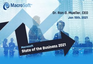 Macrosoft State of the Business 2021